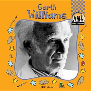 Garth Williams Jill C. Wheeler