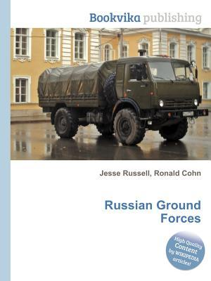 Russian Ground Forces  by  Jesse Russell