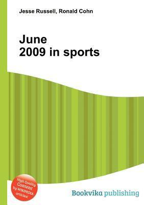 June 2009 in Sports  by  Jesse Russell