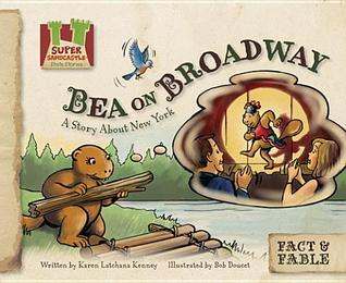 Bea on Broadway: A Story about New York  by  Karen Latchana Kenney