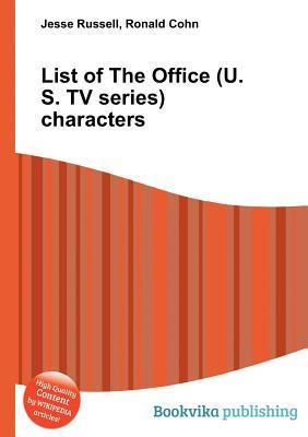 List of the Office (U.S. TV Series) Characters  by  Jesse Russell