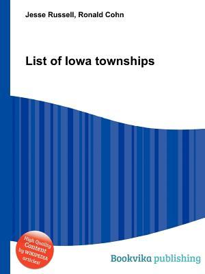 List of Iowa Townships Jesse Russell