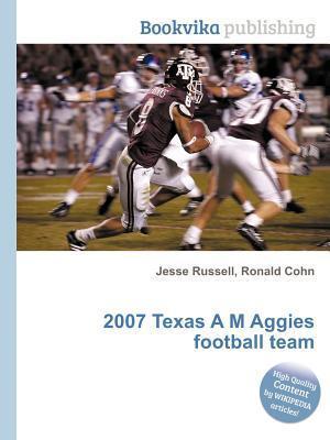 2007 Texas A M Aggies Football Team Jesse Russell