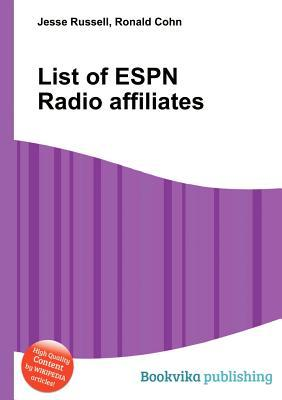 List of ESPN Radio Affiliates Jesse Russell