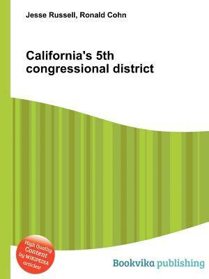 Californias 5th Congressional District Jesse Russell