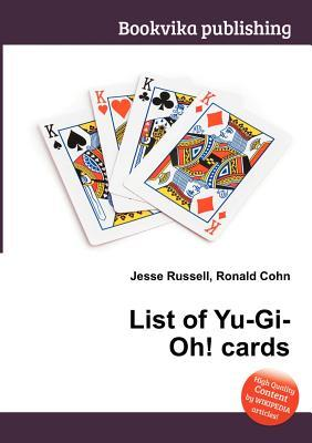 List of Yu-GI-Oh! Cards  by  Jesse Russell