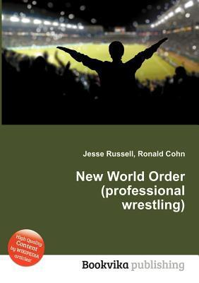New World Order  by  Jesse Russell