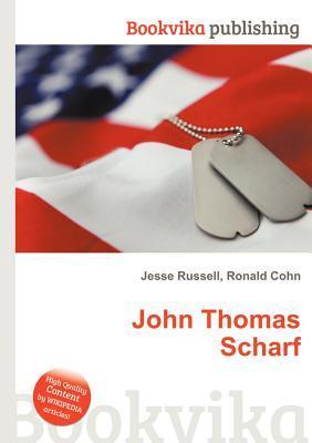John Thomas Scharf Jesse Russell