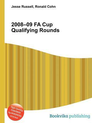 2008-09 Fa Cup Qualifying Rounds  by  Jesse Russell