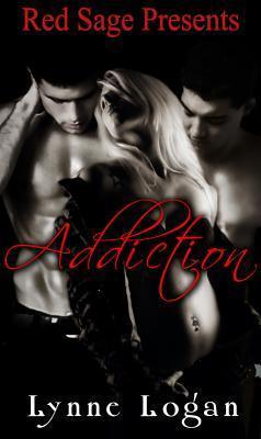 Addiction  by  Lynne Logan