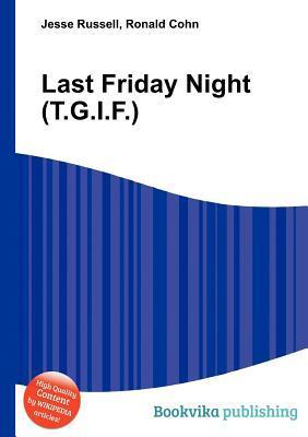 Last Friday Night  by  Jesse Russell