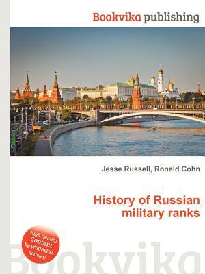 History of Russian Military Ranks Jesse Russell