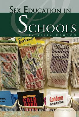Sex Education in Schools  by  Kekla Magoon