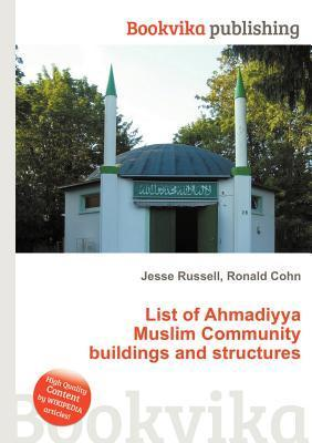 List of Ahmadiyya Muslim Community Buildings and Structures Jesse Russell