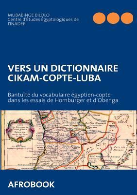 Vers Un Dictionnaire Cikam-Copte-Luba Mubabinge Bilolo