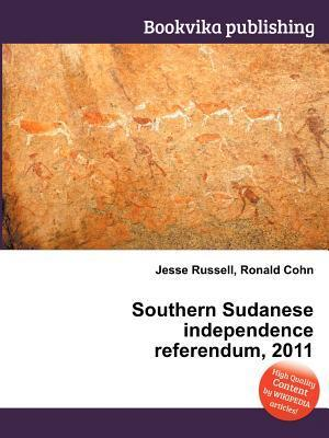 Southern Sudanese Independence Referendum, 2011 Jesse Russell