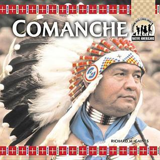 Comanche eBook  by  Richard M Gaines