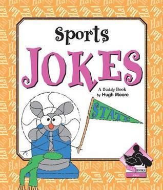 Sports Jokes  by  Hugh Moore