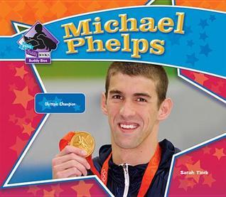 Michael Phelps: Olympic Champion Sarah Tieck