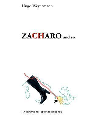 ZACHARO und so  by  Hugo Weyermann