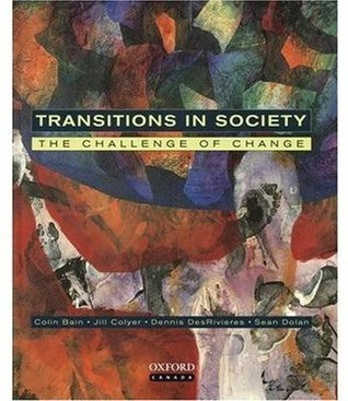Transitions In Society: The Challenge of Change  by  Colin Bain