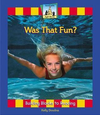 Was That Fun? Kelly Doudna