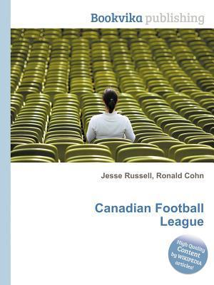 Canadian Football League  by  Jesse Russell