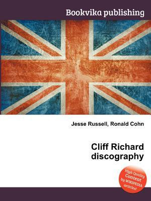 Cliff Richard Discography  by  Jesse Russell