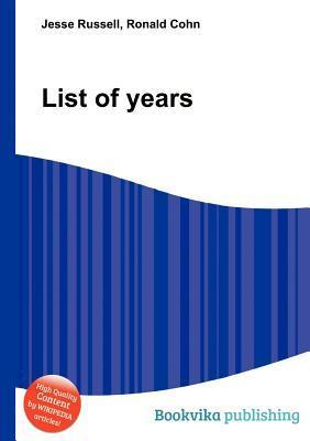 List of Years  by  Jesse Russell