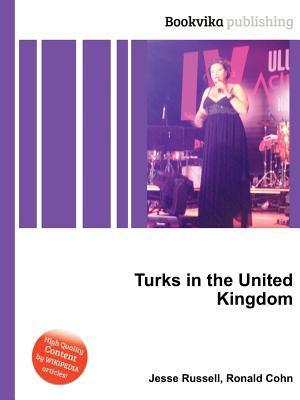 Turks in the United Kingdom  by  Jesse Russell
