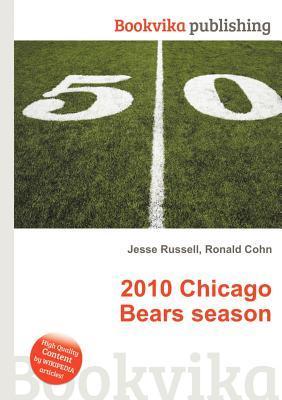 2010 Chicago Bears Season Jesse Russell