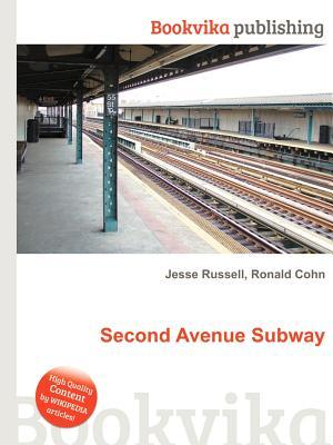 Second Avenue Subway Jesse Russell