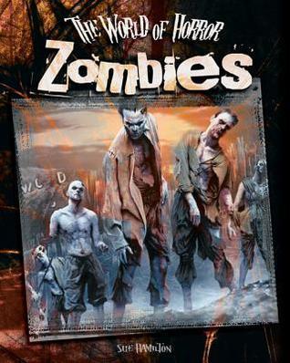 Zombies  by  Sue L. Hamilton