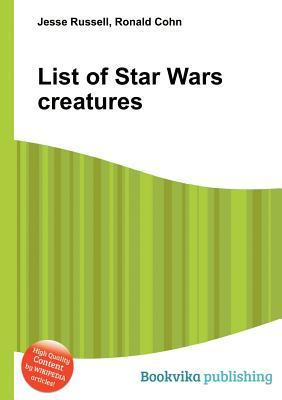 List of Star Wars Creatures Jesse Russell