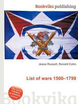 List of Wars 1500-1799 Jesse Russell