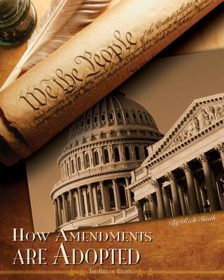 How Amendments Are Adopted  by  Rich Smith
