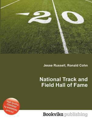 National Track and Field Hall of Fame  by  Jesse Russell