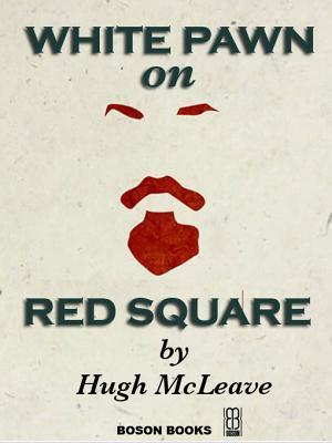 White Pawn on Red Square  by  Hugh McLeave