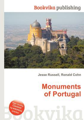Monuments of Portugal  by  Jesse Russell
