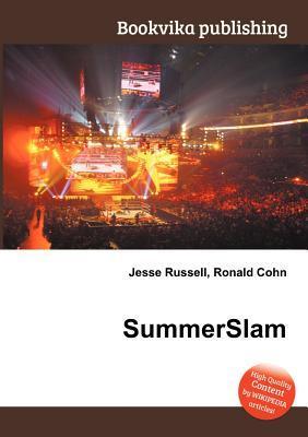 Summerslam  by  Jesse Russell