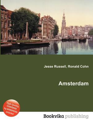 Amsterdam  by  Jesse Russell
