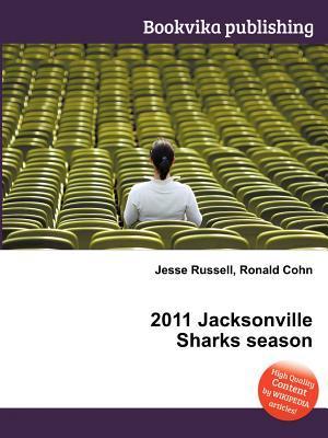2011 Jacksonville Sharks Season Jesse Russell