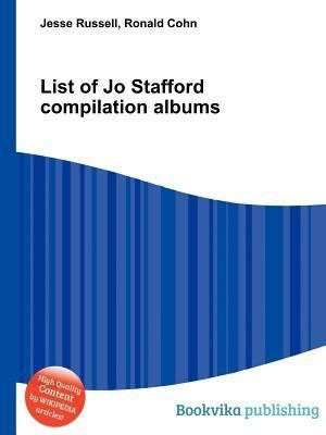 List of Jo Stafford Compilation Albums  by  Jesse Russell