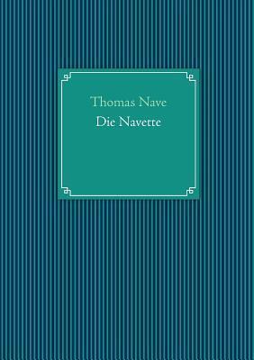 Die Navette  by  Thomas Nave