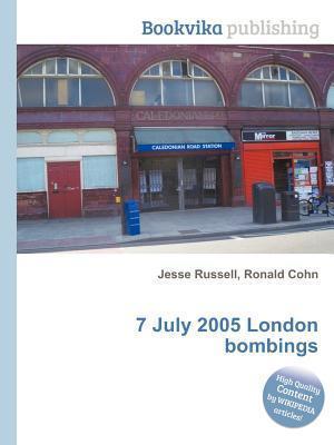 7 July 2005 London Bombings Jesse Russell