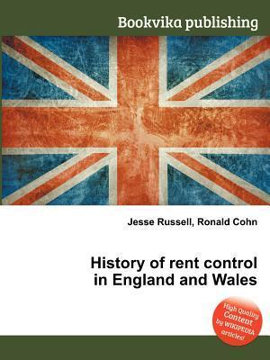 History of Rent Control in England and Wales  by  Jesse Russell
