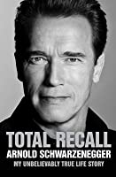 Total Recall - My Unbelievably True Life Story