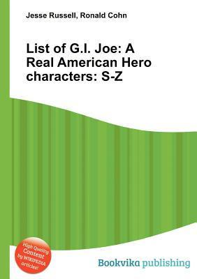 List of G.I. Joe: A Real American Hero Characters: S-Z  by  Jesse Russell