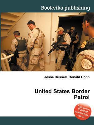 United States Border Patrol Jesse Russell