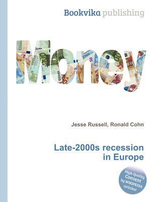 Late-2000s Recession in Europe Jesse Russell